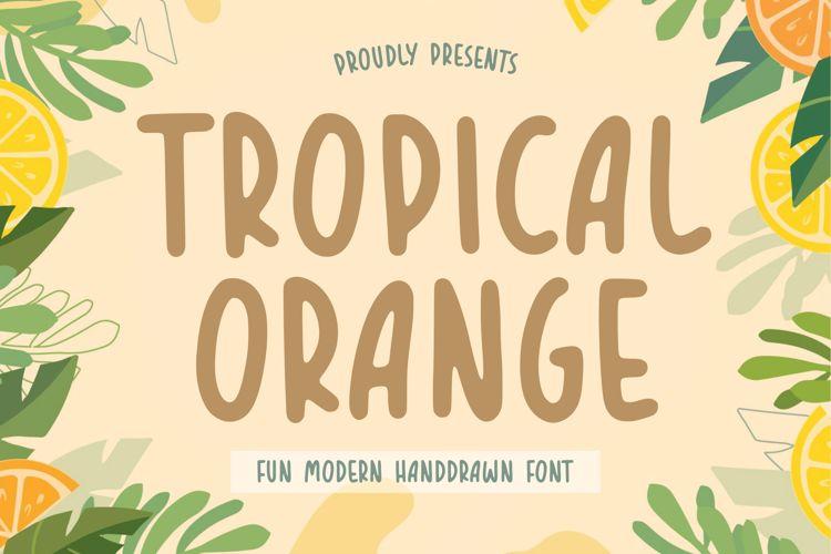 TROPICAL ORANGE Font