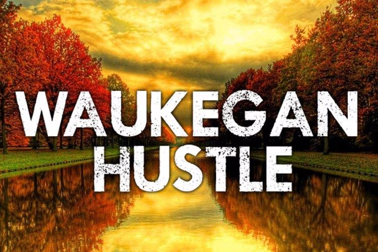 Waukegan Hustle Font
