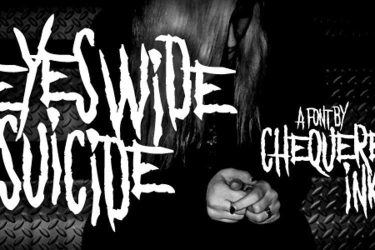 Eyes Wide Suicide Font
