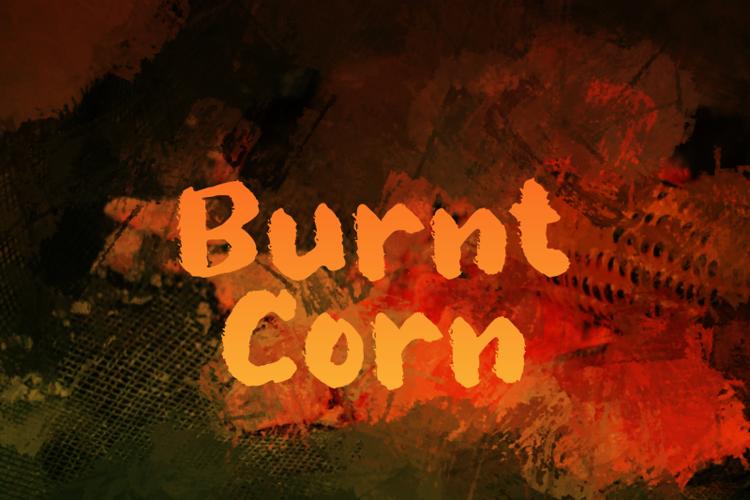 b Burnt Corn Font