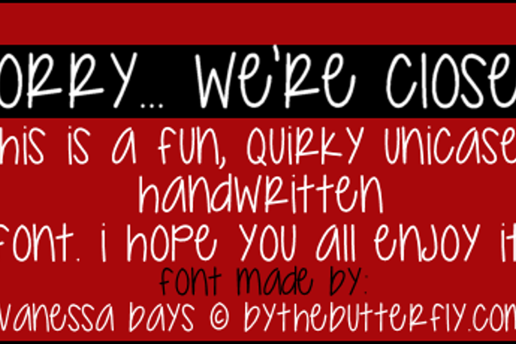 Sorry... We're Closed Font