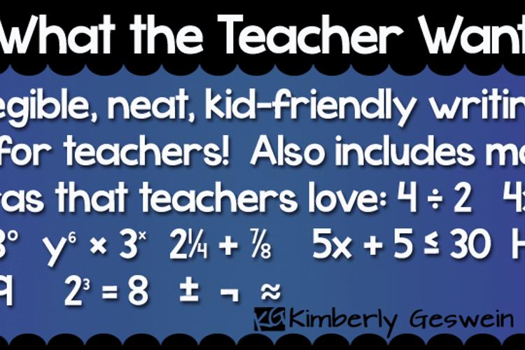 KG What the Teacher Wants Font
