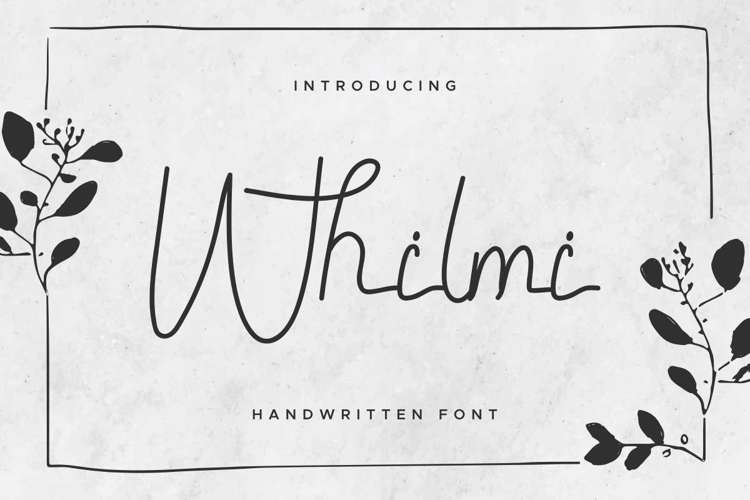 Whilmi Font