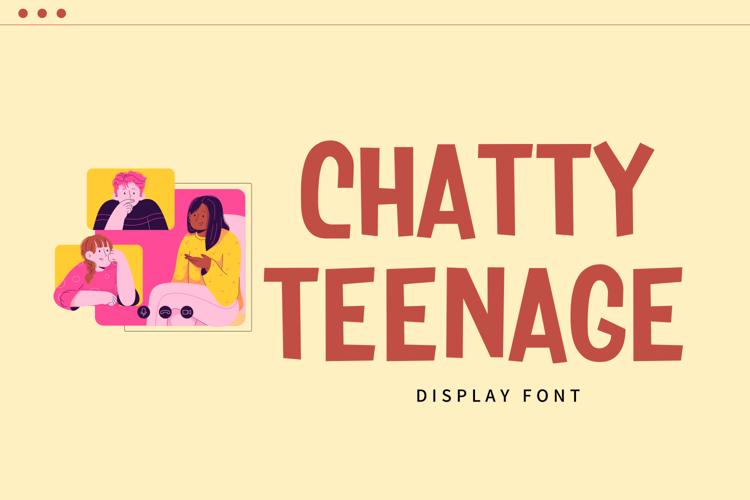 Chatty Teenage Font