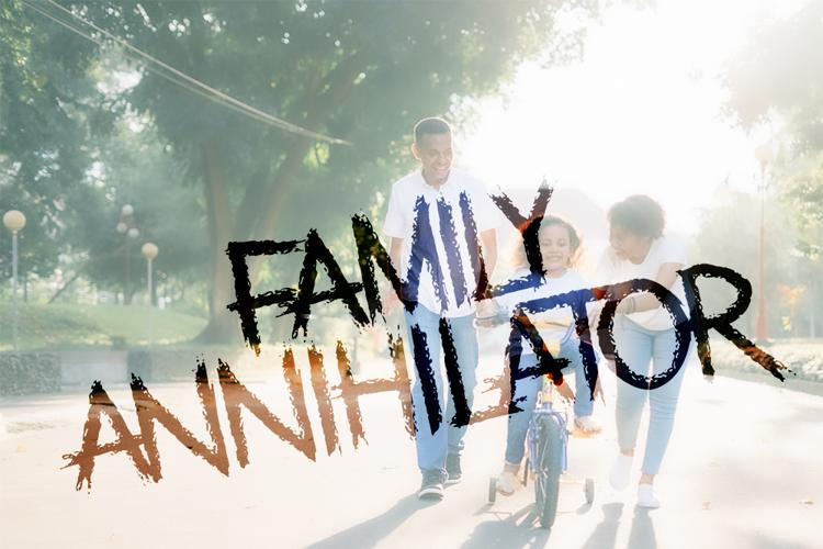 Family Annihilator Font