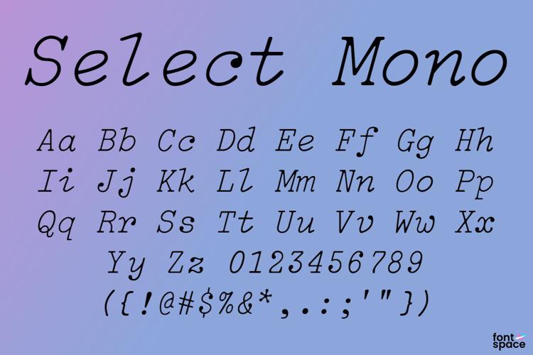 Select Mono Font