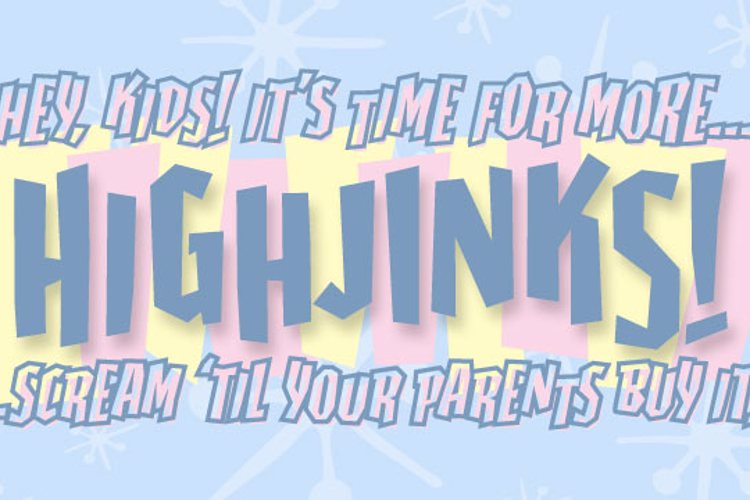 Highjinks BB Font