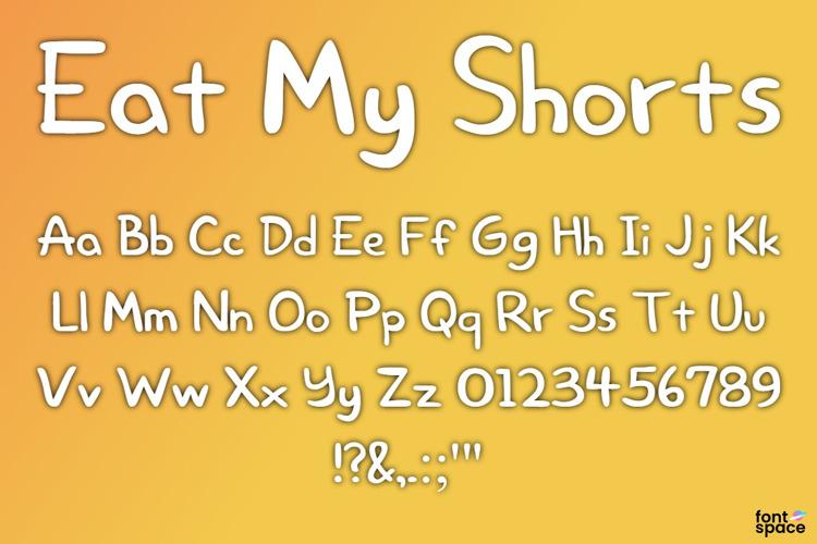 Eat My Shorts Font