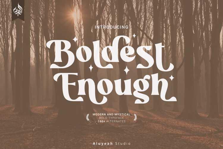 Boldest Enough Font