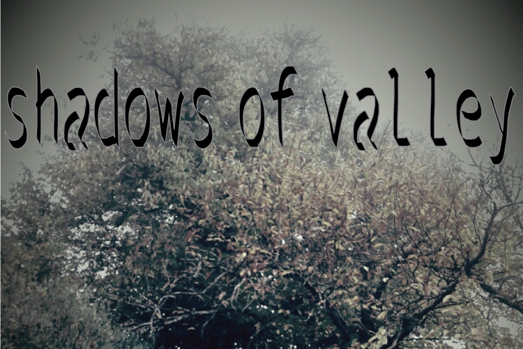 shadows of the valley Font