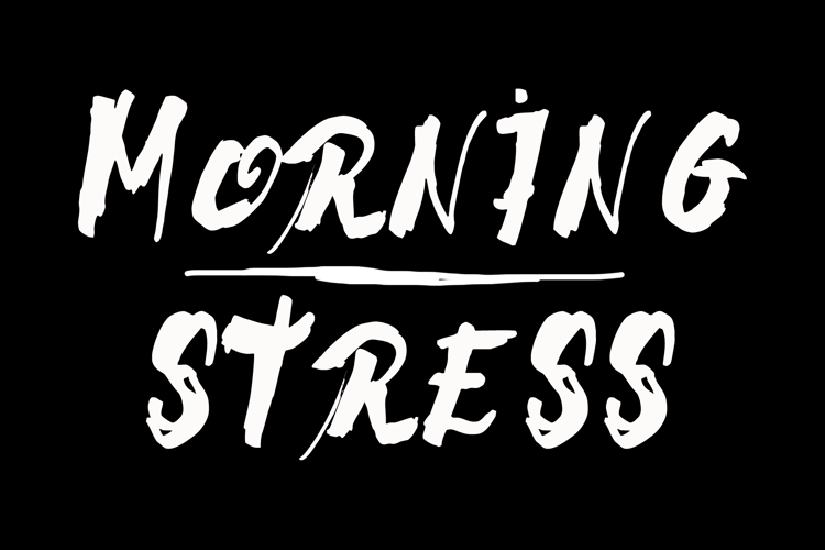 Morning Stress Font