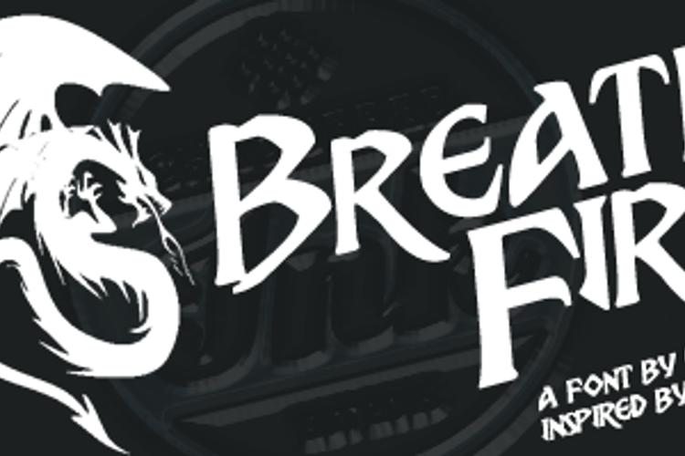 Breathe Fire Font