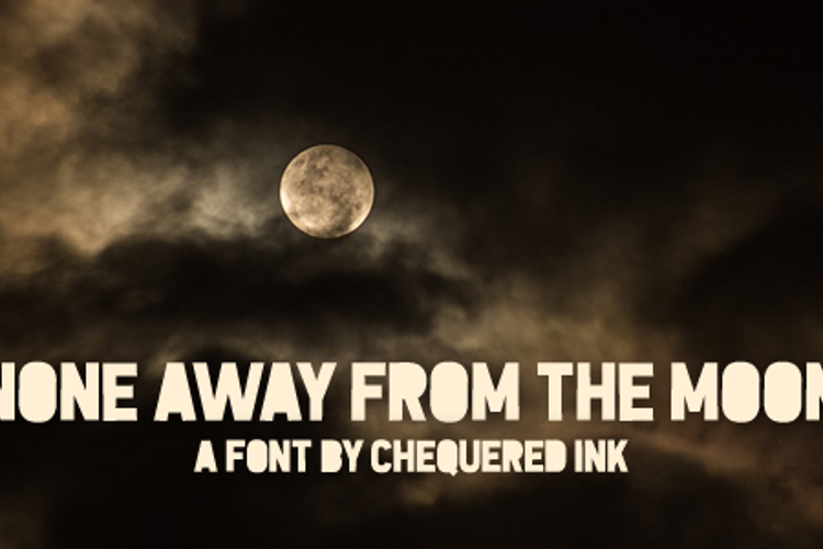 None Away from the Moon Font