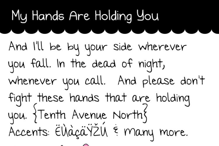 My Hands are Holding You Font