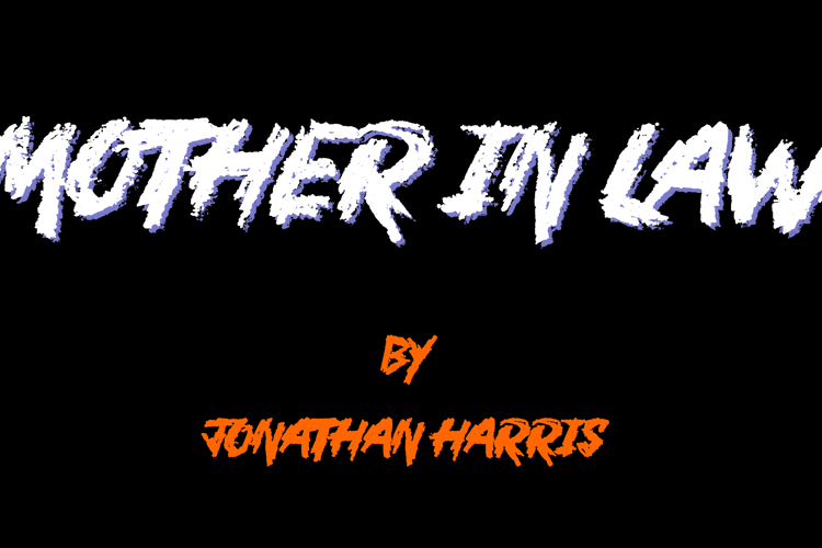 Mother In Law Font