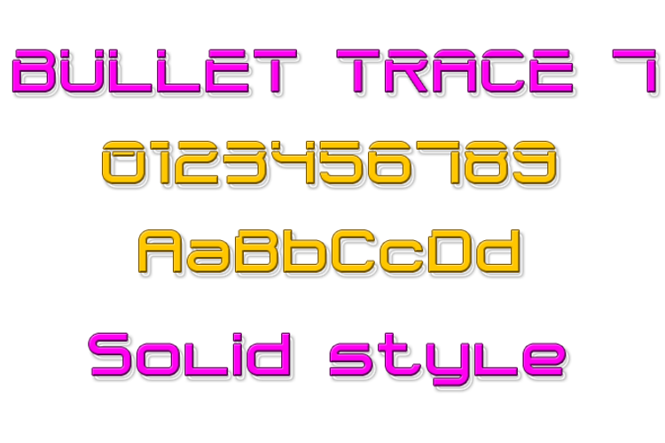 Bullet Trace 7 Font