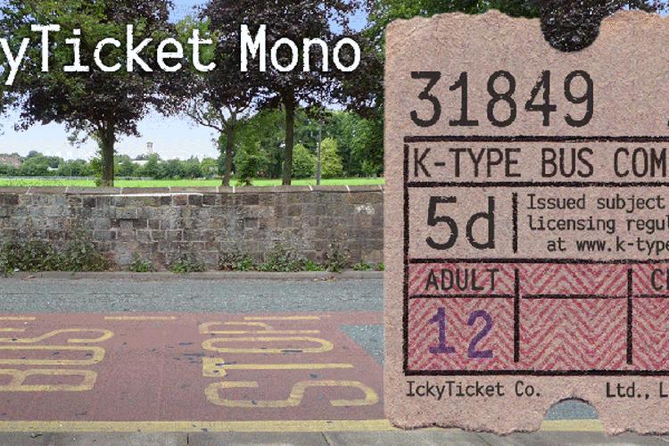 IckyTicket Mono Font