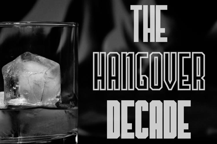 The Hangover Decade Font