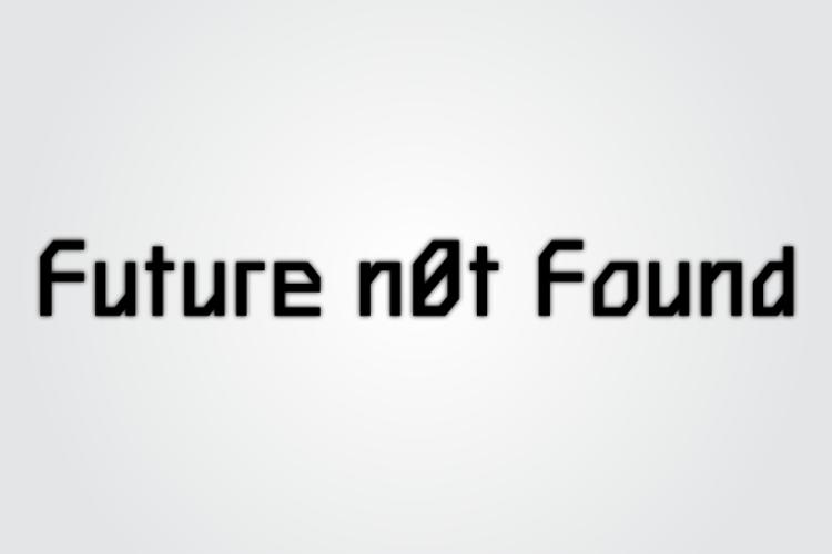 Future n0t Found Font