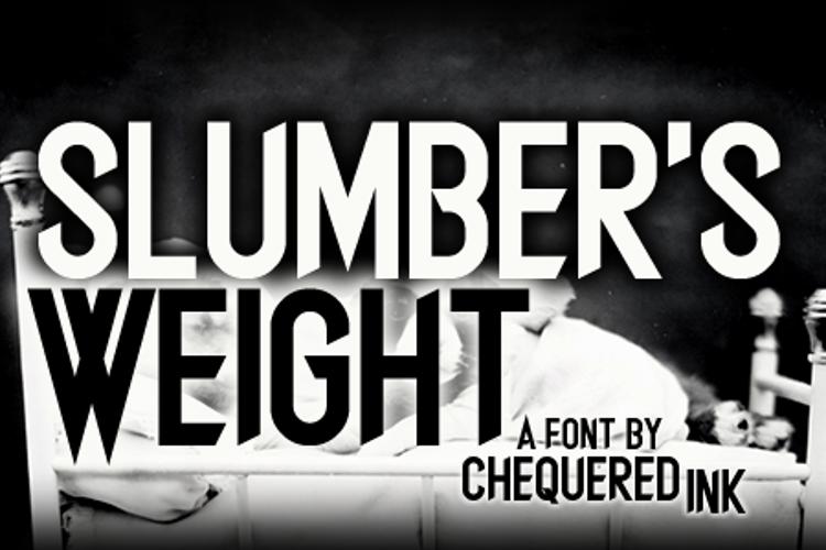 Slumber's Weight Font