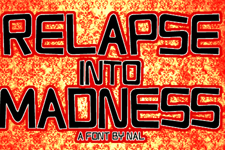 Relapse Into Madness Font