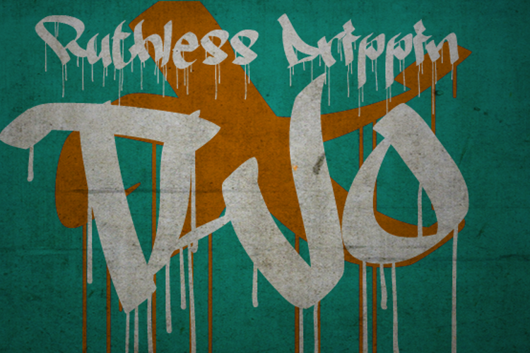 Ruthless Drippin TWO Font