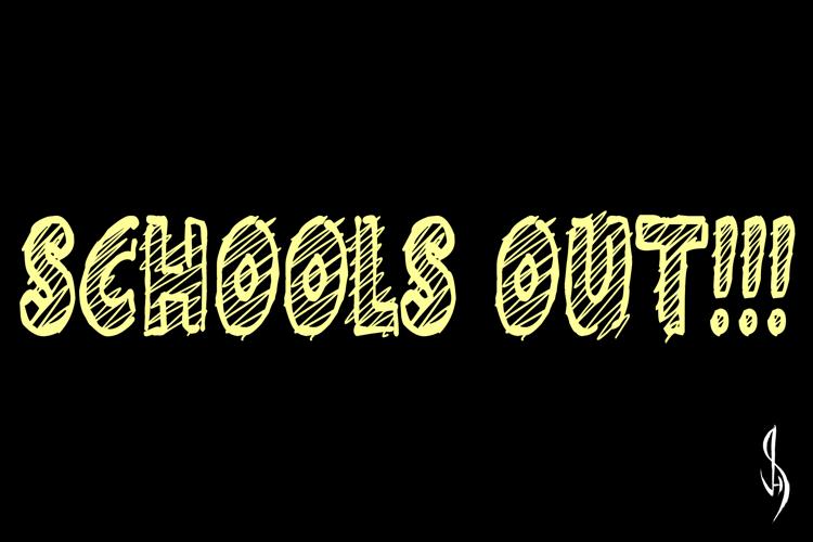 Schools Out!!! Font