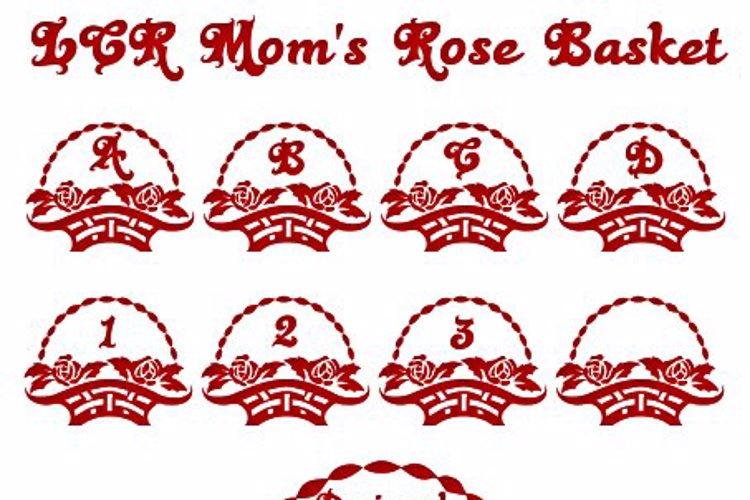 LCR Mom's Rose Basket Font