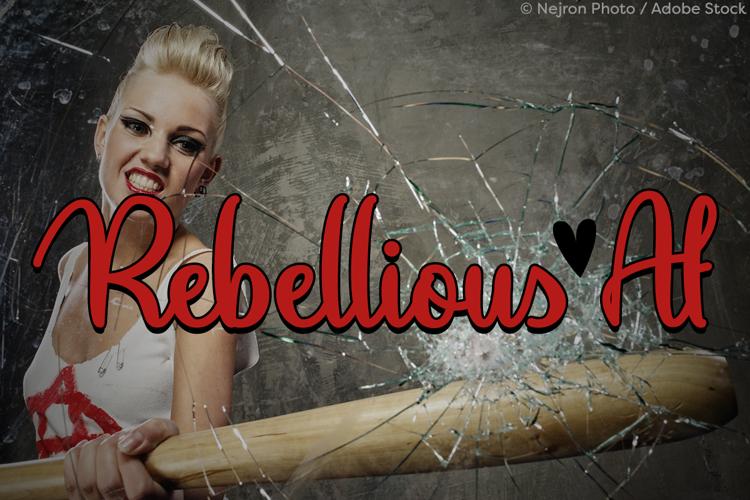 Rebellious Af Font