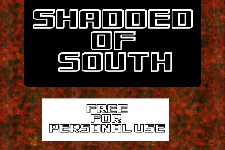 Shadded of South Font
