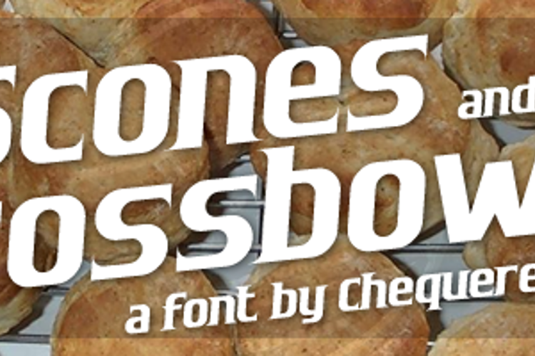 Scones and Crossbows Font