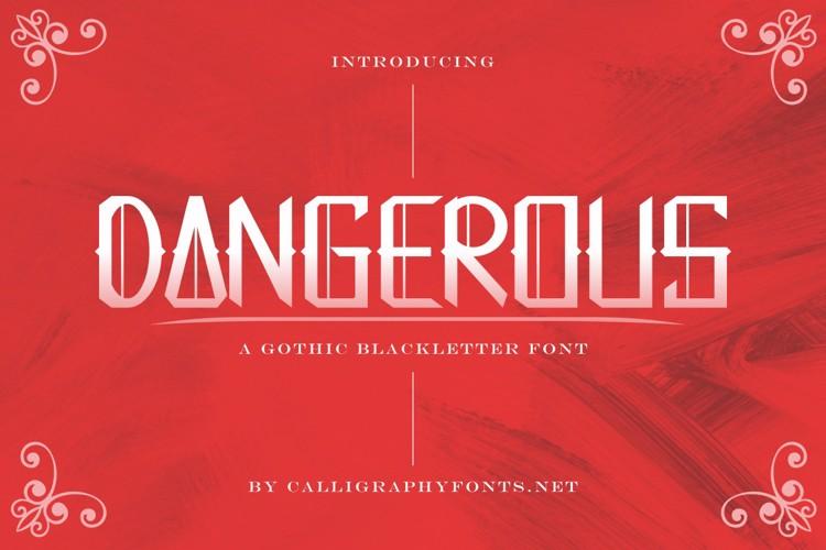 Dangerous Font