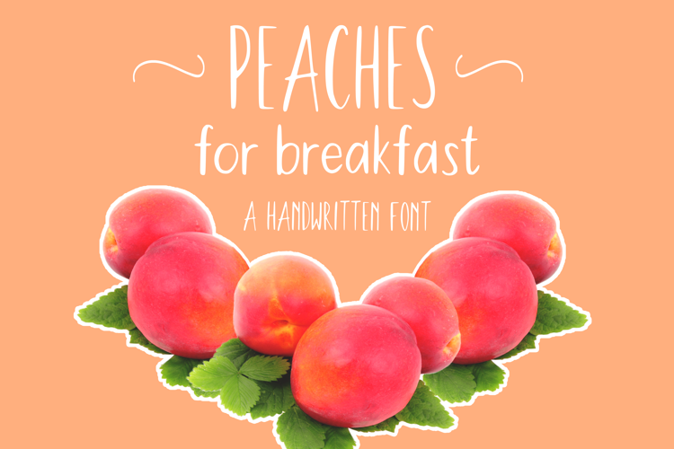 Peaches For Breakfast Font
