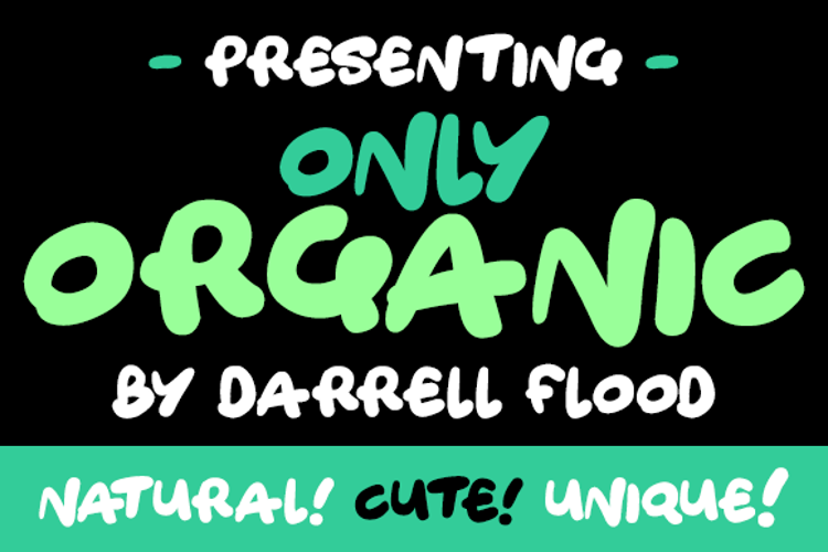 Only Organic Font
