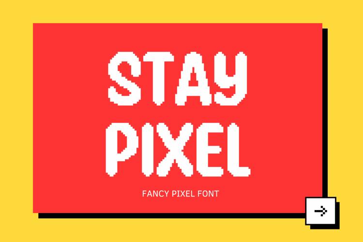 Stay Pixel Font
