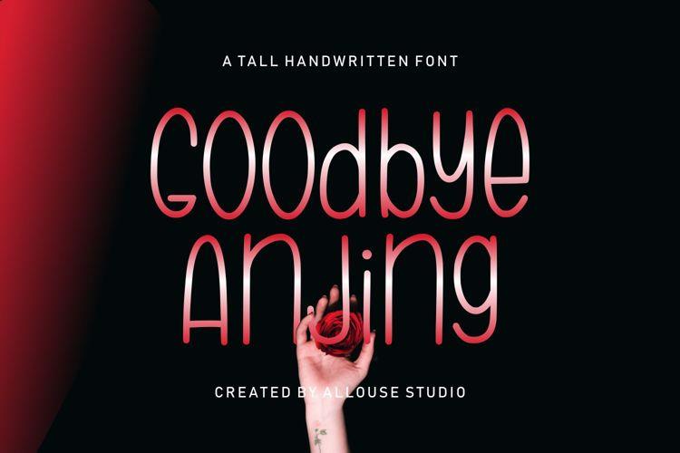 Goodbye Anjing Font