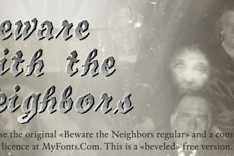 Beware The Neighboors Shadow Font
