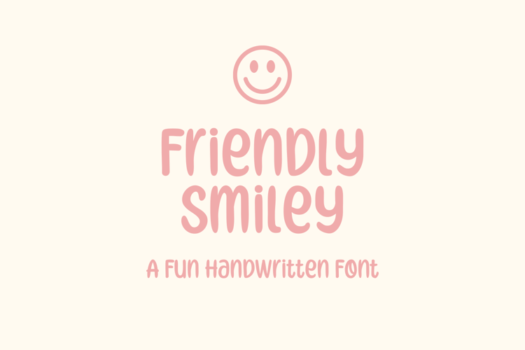 Friendly Smiley Font