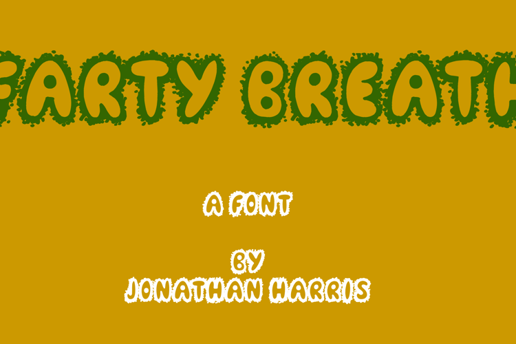 Farty Breath Font
