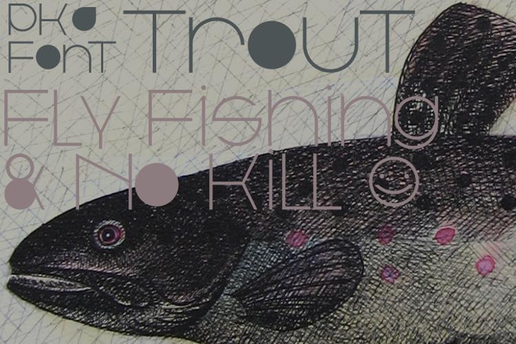 Trout Font