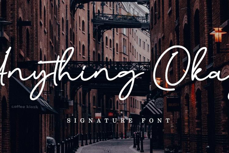 Anything Okay ! Font
