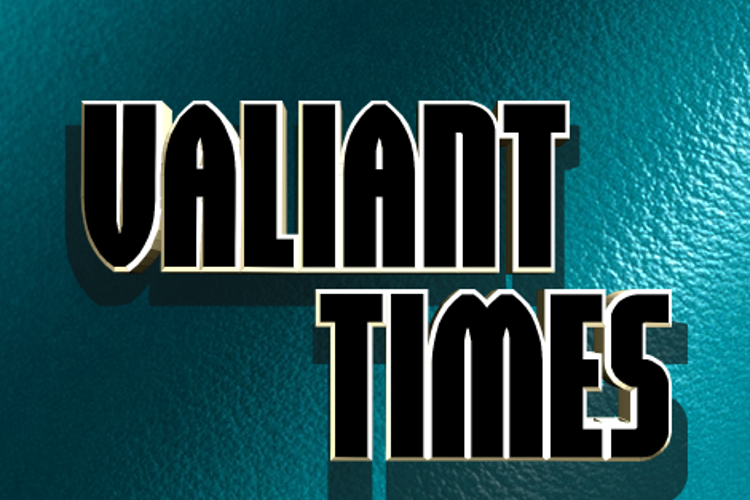 Valiant Times Font