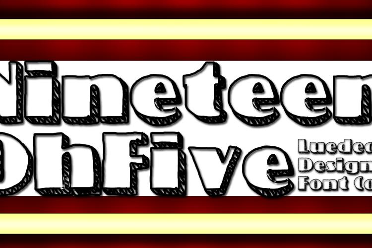 NineteenOhFive Font