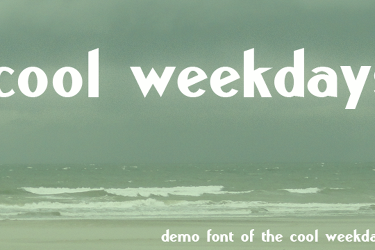Cool Weekdays Demo Font