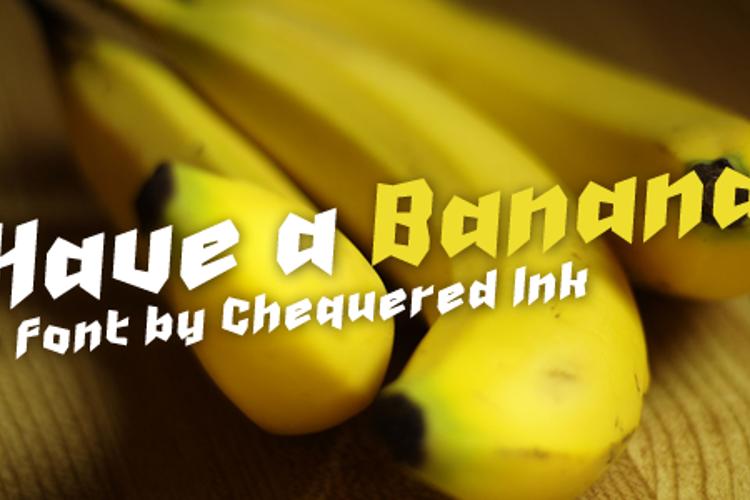 Have a Banana Font