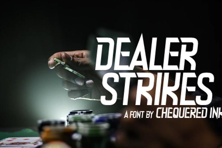 Dealer Strikes Font