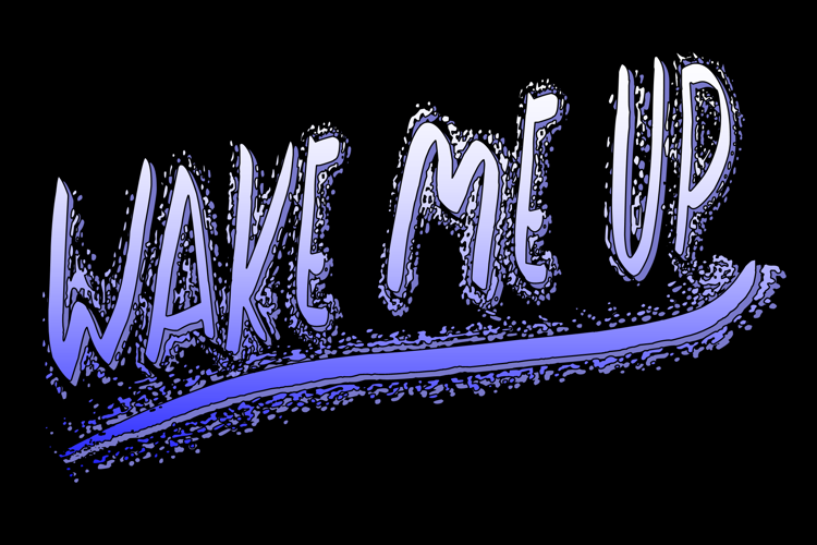 Wake Me Up Font