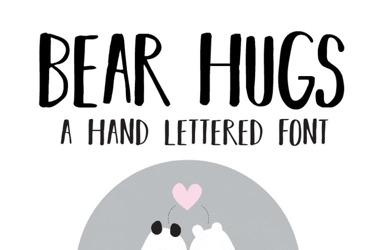BEAR HUGS BY RATTICSASSIN Font