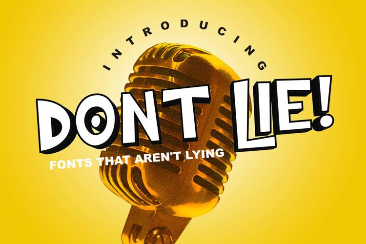 Dont Lie Font