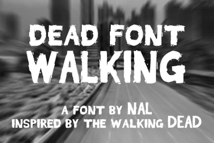 Dead Font Walking